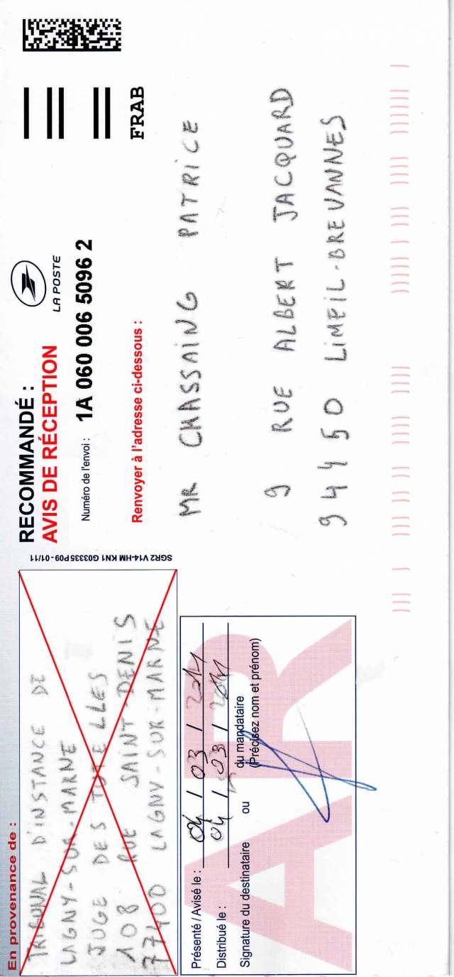 04 mars 2011 : Recommandé avec Accusé de Réception pour le juge de tutelles